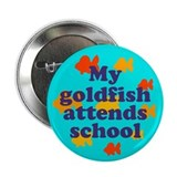 "Goldfish attends school. 2.25"" Button (10 pack)"