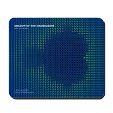 'Shadow of the Mandelbrot' mousepad