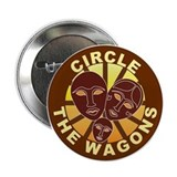 "Circle The Wagons 2.25"" Button"