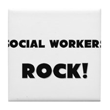 Social Workers ROCK Tile Coaster