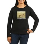Prairie Sentinel Women's Long Sleeve Dark T-Shirt