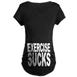 Exercise Sucks T-Shirt