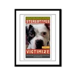 Stereotypes Victimize Framed Panel Print