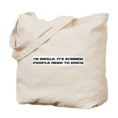 It's Summer. I'm Single. Tote Bag