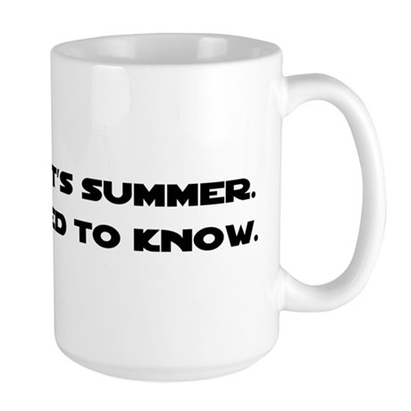 It's Summer. I'm Single. Large Mug