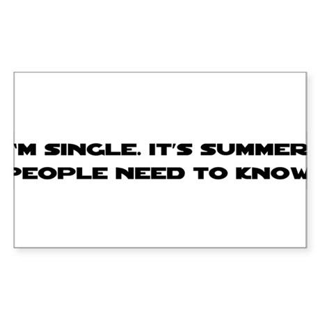It's Summer. I'm Single. Rectangle Sticker
