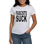 Fascists Suck Women's T-Shirt
