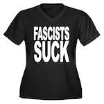 Fascists Suck Women's Plus Size V-Neck Dark T-Shir