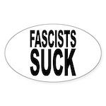 Fascists Suck Oval Sticker (10 pk)