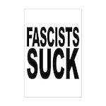 Fascists Suck Mini Poster Print