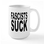 Fascists Suck Large Mug