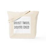 select twice Tote Bag