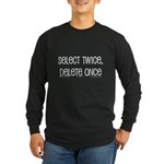 select twice Long Sleeve Dark T-Shirt