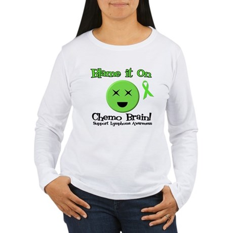 Blame Chemo Brain Women's Long Sleeve T-Shirt