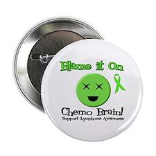 """Blame Chemo Brain 2.25"""" Button"""