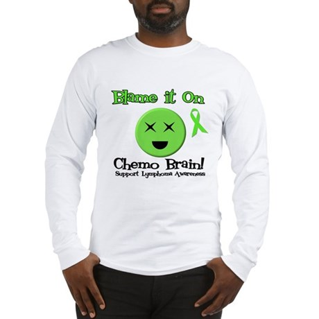 Blame Chemo Brain Long Sleeve T-Shirt