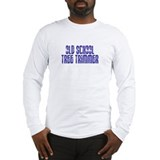 Old School Tree Trimmer Long Sleeve T-Shirt