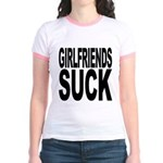 Girlfriends Suck Jr. Ringer T-Shirt