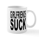 Girlfriends Suck Mug