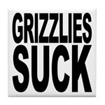Grizzlies Suck Tile Coaster