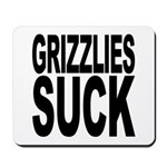Grizzlies Suck Mousepad