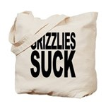 Grizzlies Suck Tote Bag