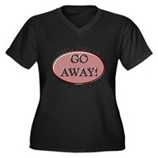 Go Away Women's Plus Size V-Neck Dark T-Shirt