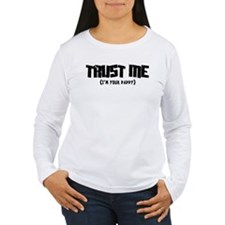 Trust me I'm your daddy T-Shirt