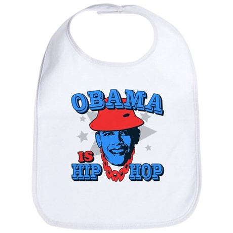Obama is Hip Hop Bib