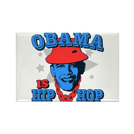 Obama is Hip Hop Rectangle Magnet