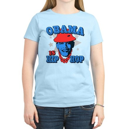 Obama is Hip Hop Womens Light T-Shirt