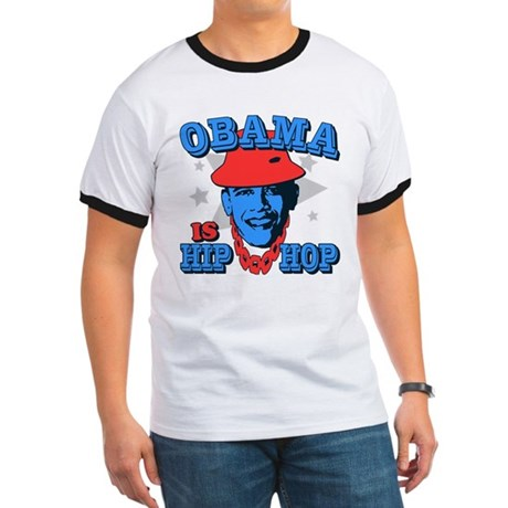 Obama is Hip Hop Ringer T