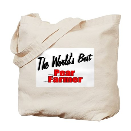 """The World's Best Pear Farmer"" Tote Bag"