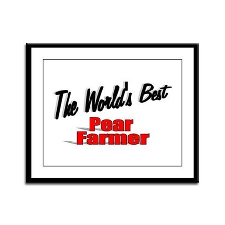 """The World's Best Pear Farmer"" Framed Panel Print"