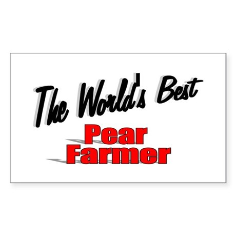 """The World's Best Pear Farmer"" Rectangle Sticker"