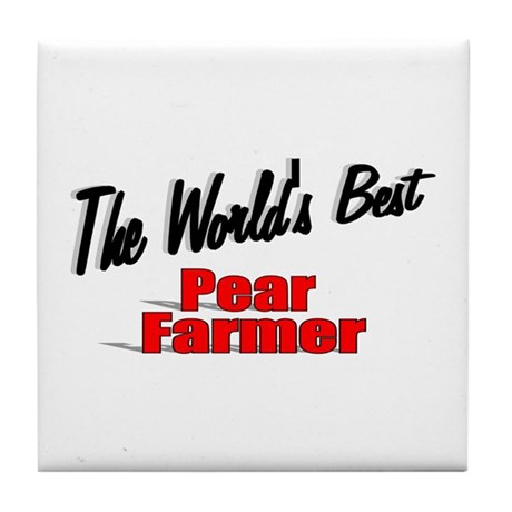 """The World's Best Pear Farmer"" Tile Coaster"
