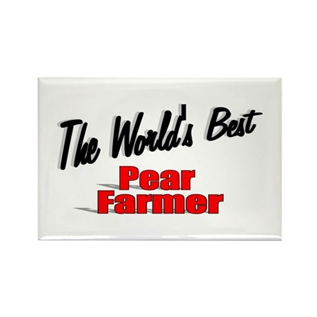 """The World's Best Pear Farmer"" Rectangle Magnet (1"