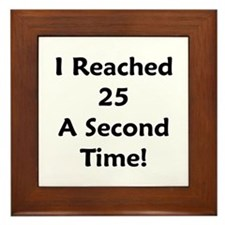 Reached 25 A Second Time! Framed Tile