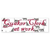 Quaker Clerk at Work - bumpersticker