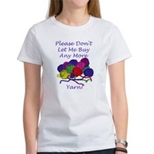 Too Much Yarn! Tee