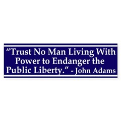 Trust No Man John Adams Quote