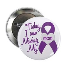 "Missing My Mom 1 PURPLE 2.25"" Button (10 pack)"