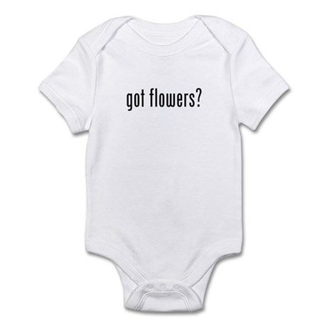 got flowers Infant Bodysuit