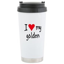 I LOVE MY Golden Ceramic Travel Mug