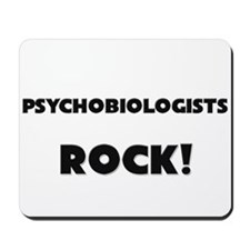 Psychobiologists ROCK Mousepad