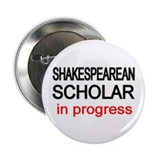 "Shakespearean Scholar 2.25"" Button (10 pack)"
