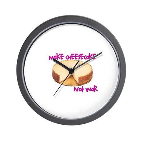 make cheesecake not war Wall Clock