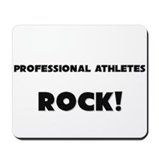 Professional Athletes ROCK Mousepad