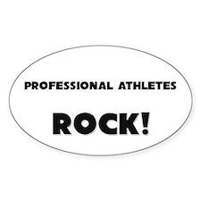 Professional Athletes ROCK Oval Sticker