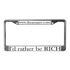 """I'd rather be rich."""